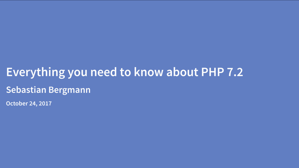 Everything you need to know about PHP 7.2