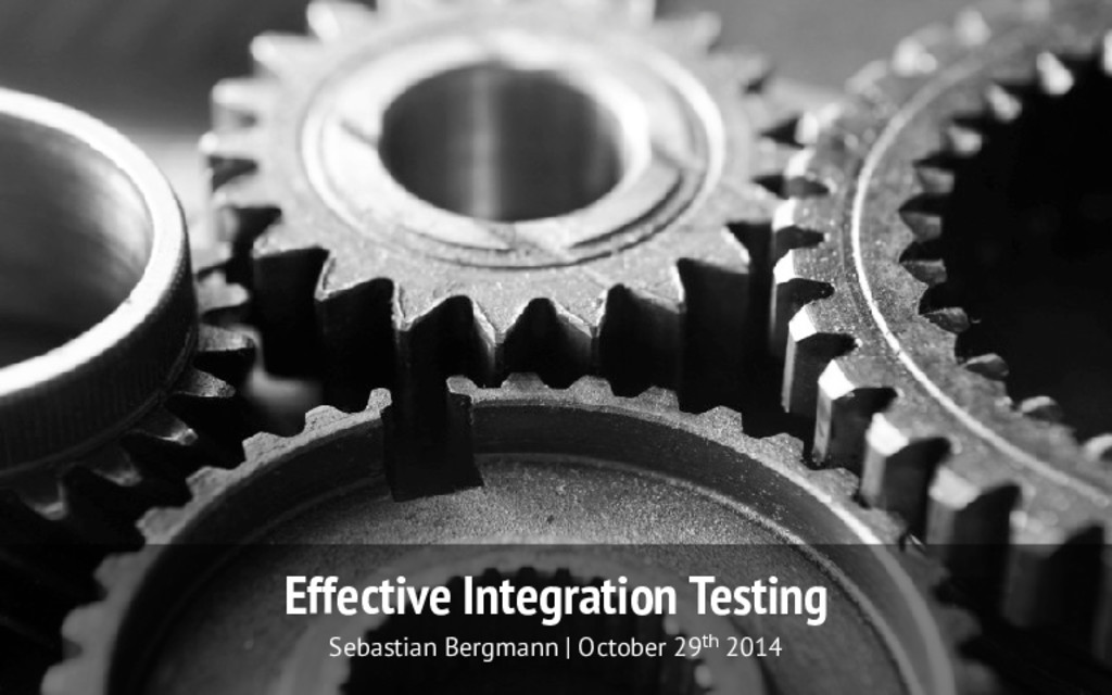Effective Integration Testing