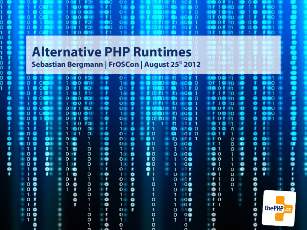 Alternative PHP Runtimes