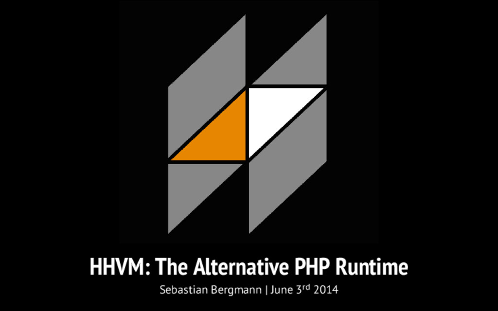 HHVM: The Alternative PHP Runtime