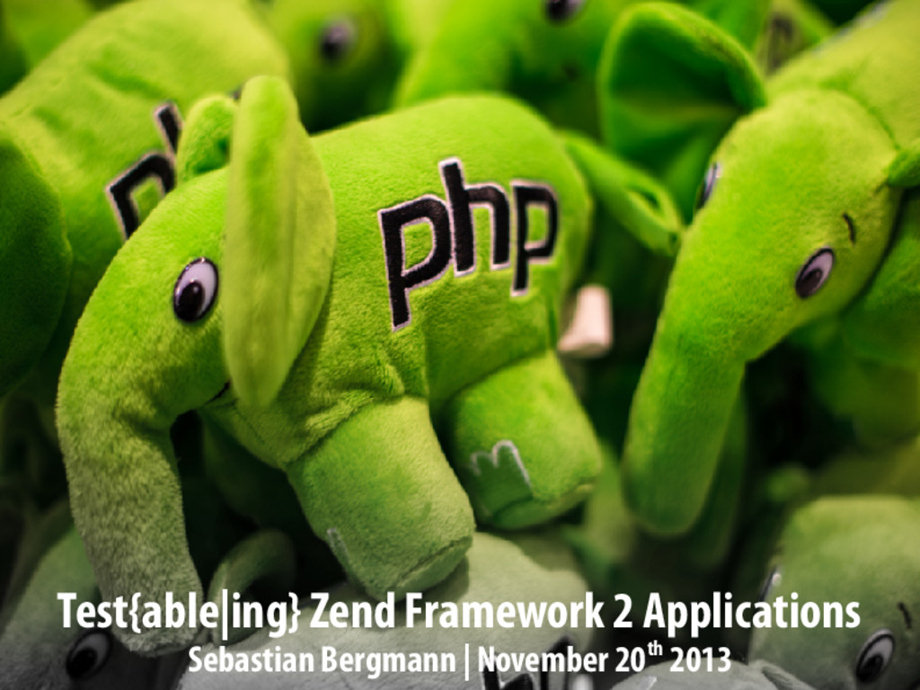 Test{able|ing} Zend Framework 2 Applications